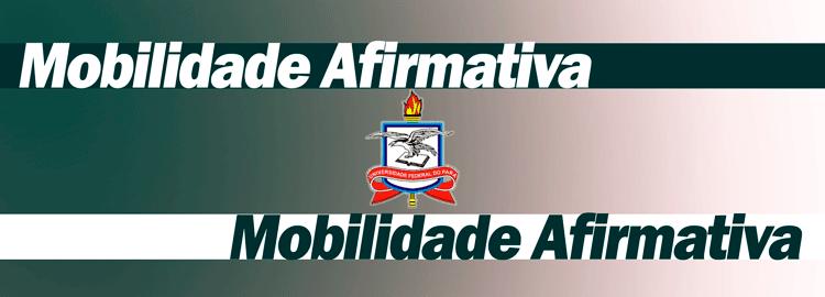 Edital de abertura da Mobilidade Acadêmica Afirmativa 2021